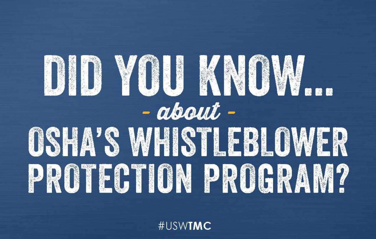Did you know? OSHAs Whistleblower Protection Program