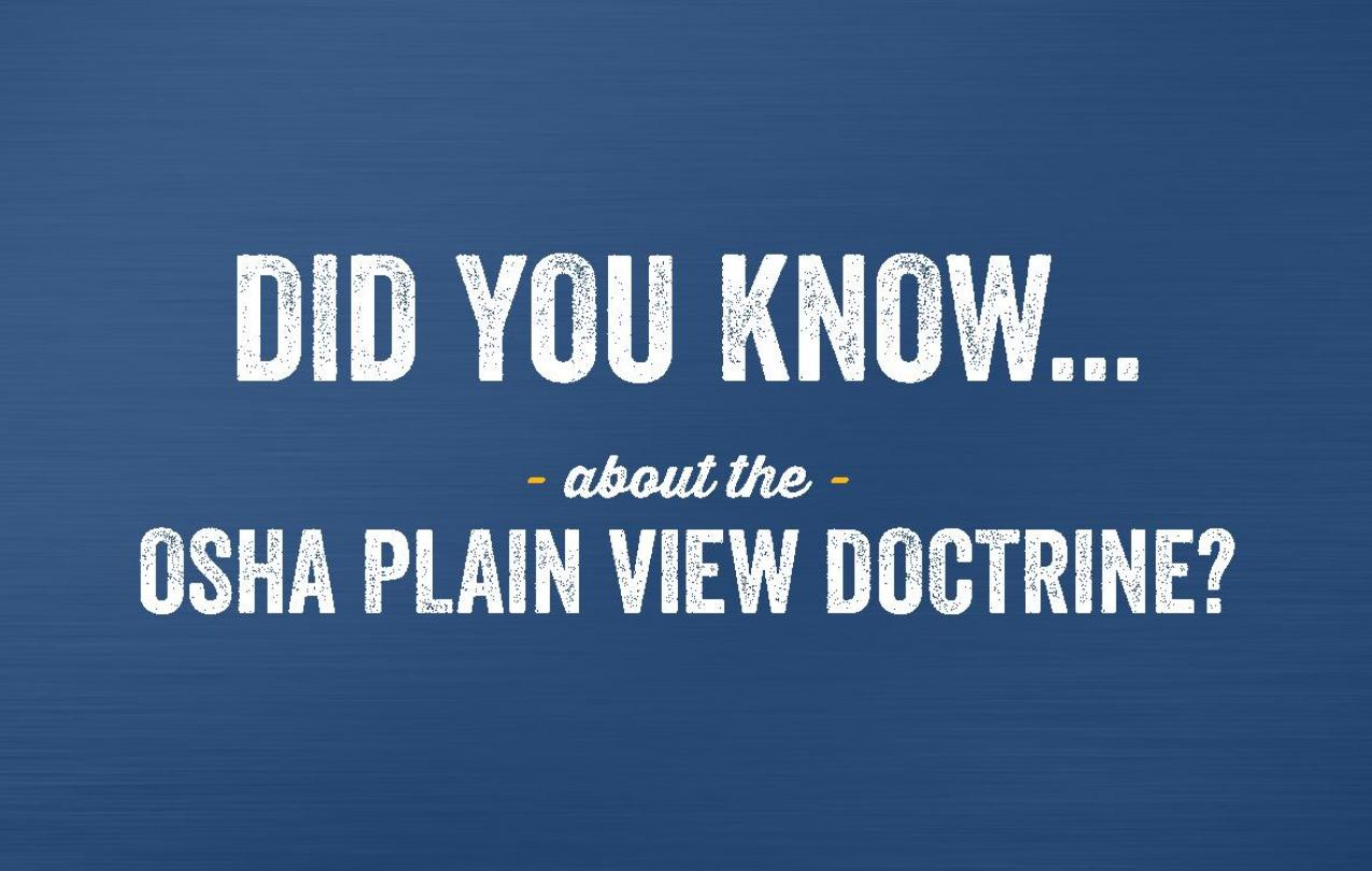 OSHA Plain View Doctine: Tri-State Steel Construction Inc., v. Occupational Safety and Health Review Commission